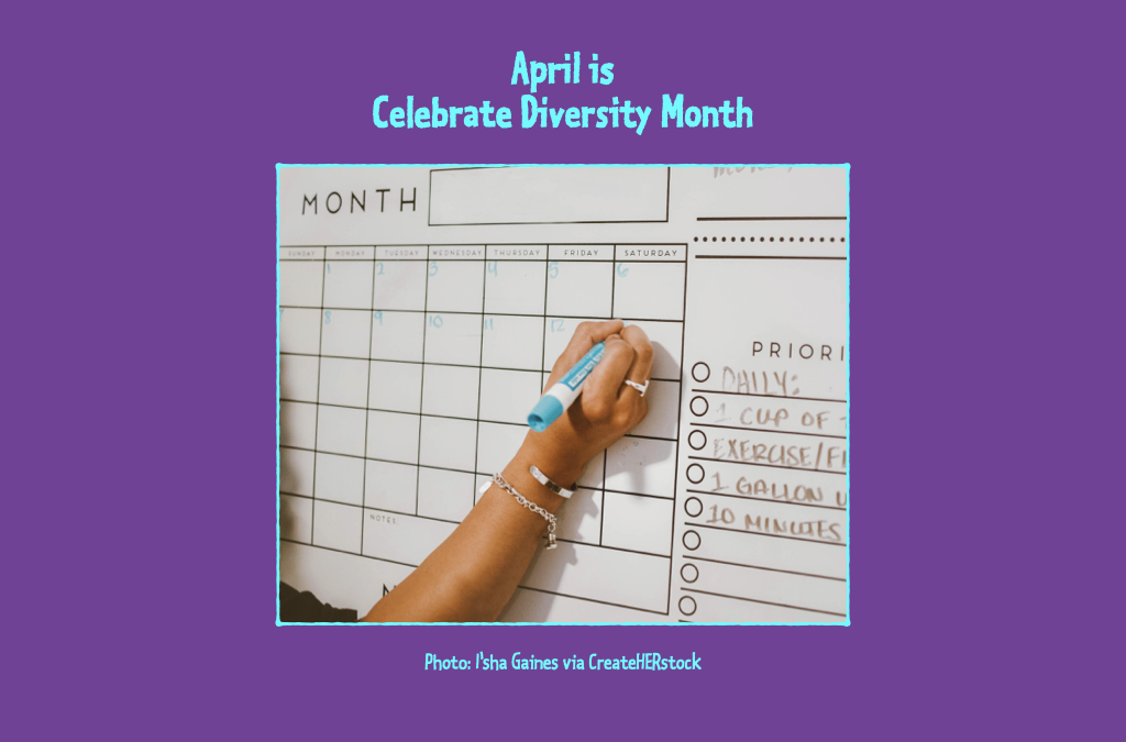Content marketing tips for Celebrate Diversity Month