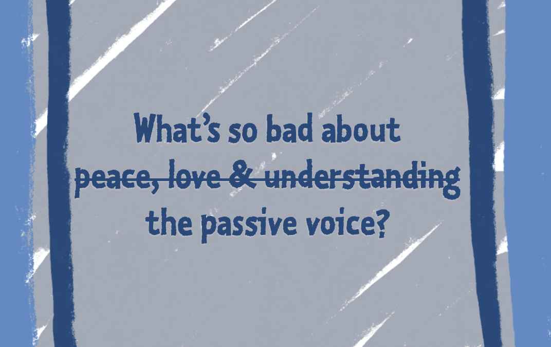 Writing Guide: Active v. passive voice